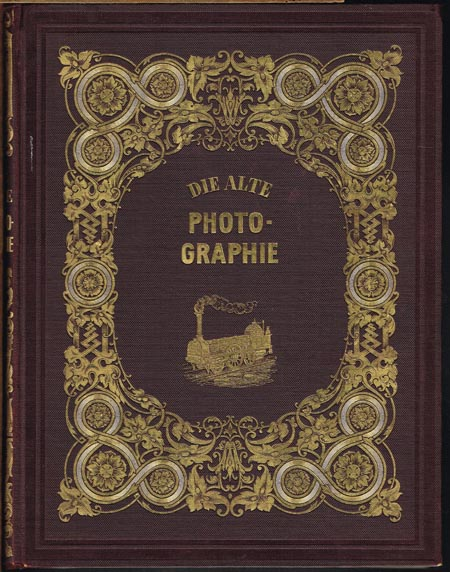 Camille Recht: Die Alte Photographie. Vorwort von Iwan Goll.