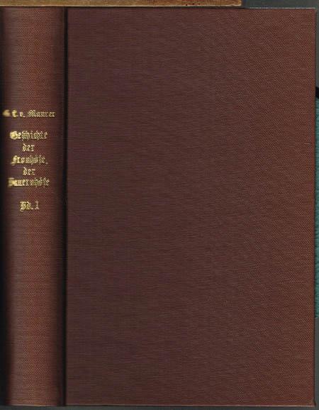 Georg Ludwig von Maurer: Geschichte der Fronhöfe, der Bauernhöfe und der Hofverfassung in Deutschland. Bände 1-3 (von 4).