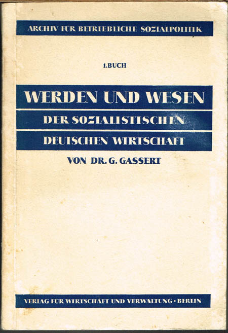 G. Gassert: Werden und Wesen der sozialistischen deutschen Wirtschaft.