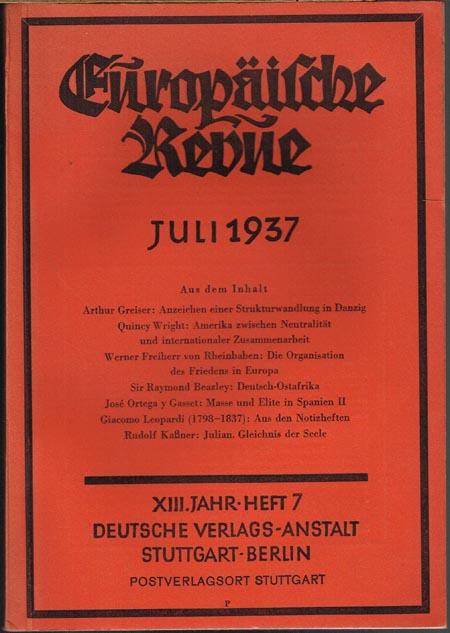 Europäische Revue. Begründet von Karl Anton Prinz Rohan. Schriftleitung Dr. Joachim Moras. XIII. Jahrgang, Heft 7, 1937.