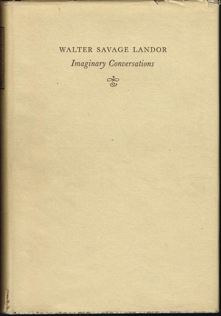 Walter Savage Landor: Imaginary Conversations. Selected and introduced by R.H. Boothroyd.