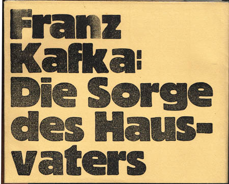 Franz Kafka: Die Sorge des Hausvaters.
