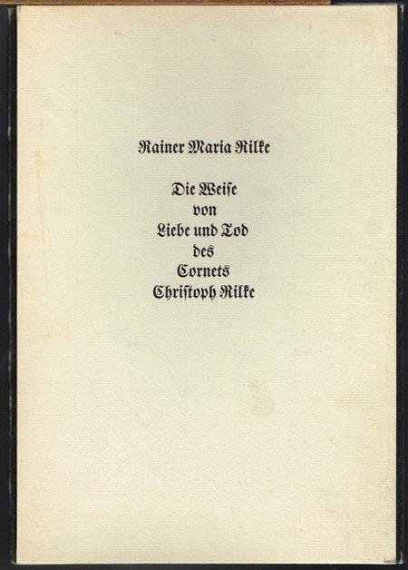 Rainer Maria Rilke: Die Weise von Liebe und Tod des Cornets Christoph Rilke.