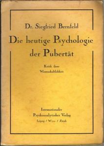 Siegfried Bernfeld: Die heutige Psychologie der Pubertät. Kritik ihrer Wissenschaftlichkeit.