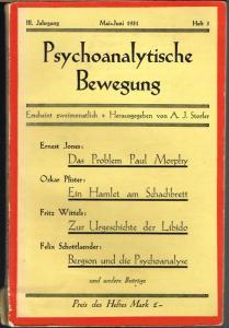 Die psychoanalytische Bewegung. Herausgegeben von A. J. Storfer. III. Jahrgang, Heft 3, Mai-Juni 1931.