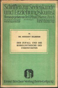Herbert Silberer: Der Zufall und die Koboldstreiche des Unbewußten.