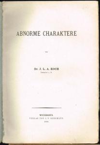 J. L. A. Koch: Abnorme Charaktere.