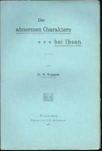 W. Weygandt: Die abnormen Charaktere bei Ibsen.