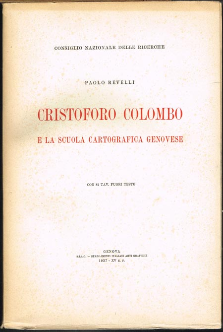 Cristoforo Colombo e la scuola cartografica genovese. 3 Bände.