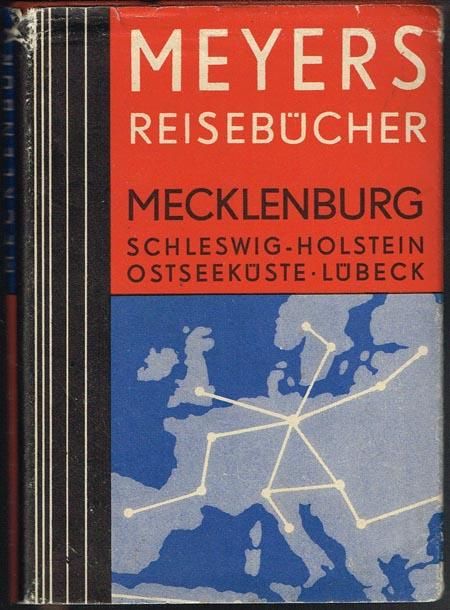 Mecklenburg, Lübeck, Hamburg, Schleswig-Holsteinische Ostseeküste. Mit 22 Karten, 27 Plänen und 4 Grundrissen.