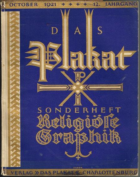 Das Plakat. Sonderheft Religiöse Graphik. 12. Jahrgang, Heft 10, Oktober 1921.