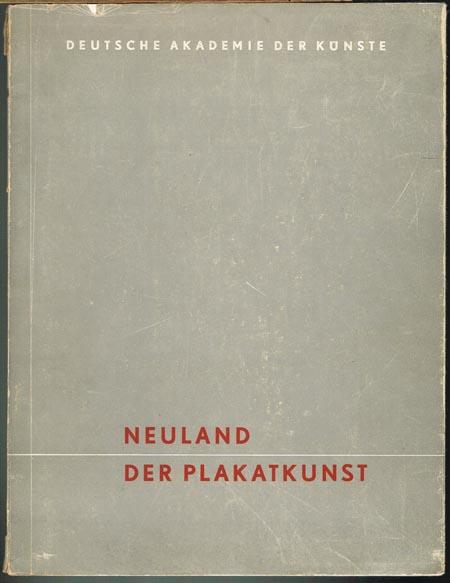 Neuland der Plakatkunst.