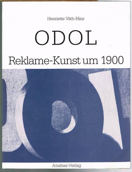 Henriette Väth-Hinz: Odol. Reklame-Kunst um 1900.