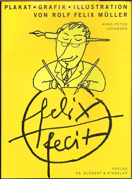 Hans-Peter Jakobson: Plakat - Grafik - Illustration von Rolf Felix Müller.