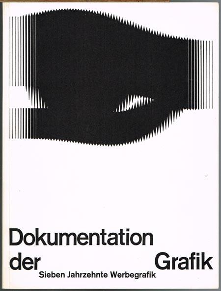 Dokumentation der Grafik. Sieben Jahrzehnte Werbegrafik.