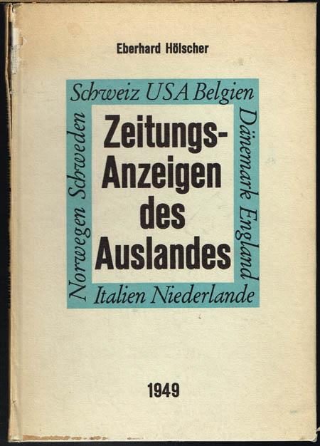 Eberhard Hölscher: Zeitungs-Anzeigen des Auslandes.