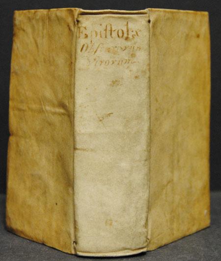 [Ulrich v. Hutten, Crotos Rubeanus u.a.]: Epistolae Obscurorum Virorum ad Dn. M. Ortuinum Gratium. Nova & accurata Editio. Cui quae accessere, sequens contentorum indicat tabella.