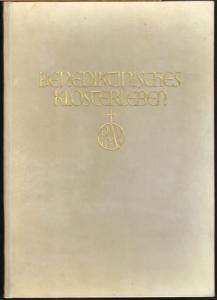 Benediktinisches Klosterleben in Deutschland. Geschichte und Gegenwart. Mit 700 Bildern. Herausgegeben von der Abtei Maria Laach.
