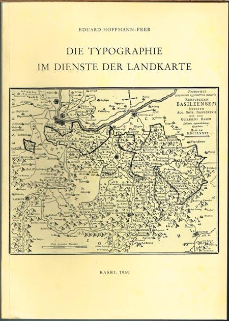 Eduard Hoffmann-Feer: Die Typographie im Dienste der Landkarte. Zusammenfassung von bisher erschienenen Veröffentlichungen über typographisch hergestellte Landkarten mit besonderer Berücksichtigung der Haas'schen Blätter.