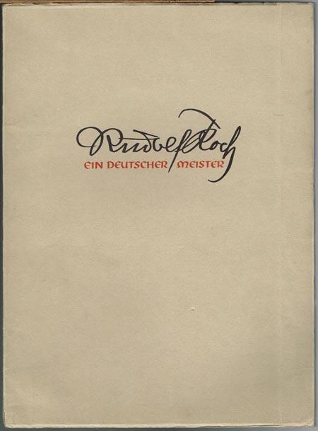 Wilhelm Michel: Rudolf Koch. Ein deutscher Meister.