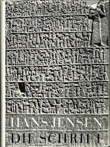 Hans Jensen: Die Schrift in Vergangenheit und Gegenwart.