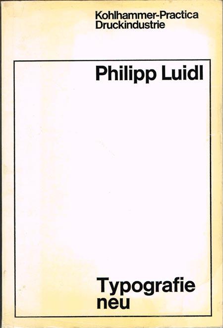 Philipp Luidl: Typografie neu.