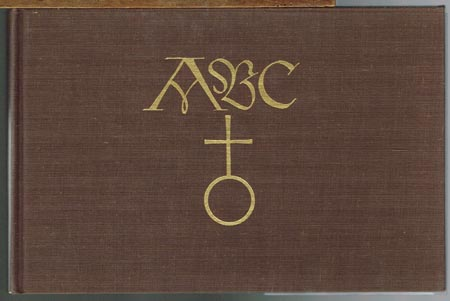 The Little ABC Book of Rudolf Koch. A Facsimile of Das ABC Büchlein. With a Memoir by Fritz Kredel and a Preface by Warren Chappell.