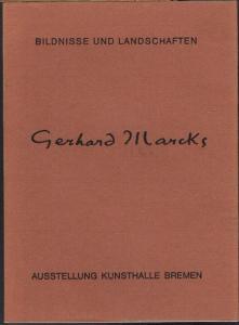 Gerhard Marcks. Bildnisse und Landschaften. Skulpturen, Handzeichnungen und Aquarelle. Ausstellung Kunsthalle Bremen.