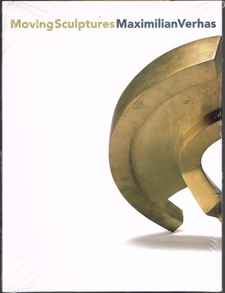 Moving Sculptures. Maximilian Verhas.