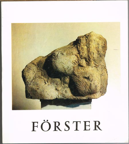 Wieland Förster. Plastik und Zeichnungen. Eine Sonderausstellung des Stadtmuseums Weimar und des Goethe-Nationalmuseums Weimar 1988.