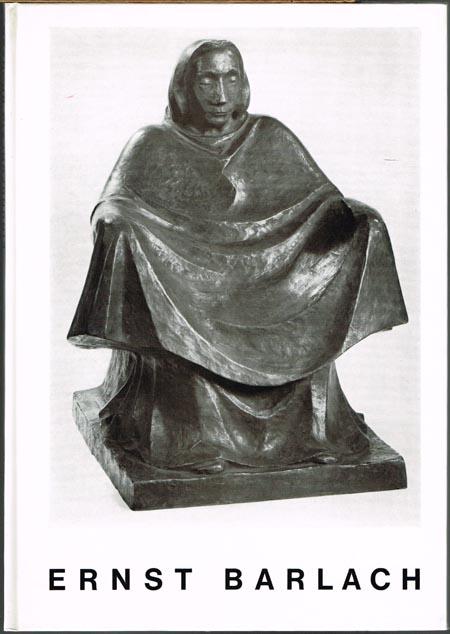 Ernst Barlach. Einundfünfzig Bronzen.