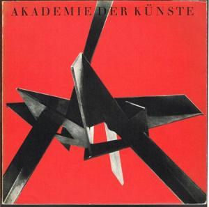 Hans Uhlmann. Ausstellung in der Akademie der Künste vom 17. März bis zum 15. April 1968.