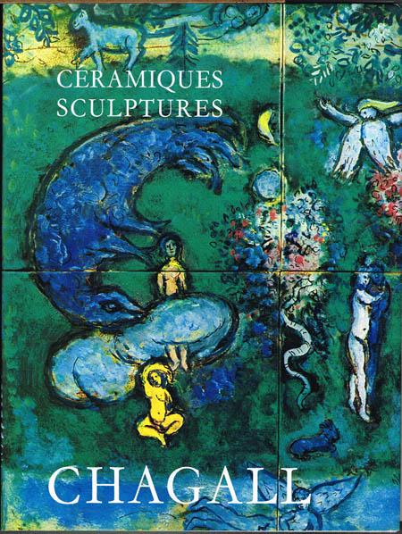 Les Céramiques et Sculptures de Chagall. Préface de André Malraux. Notes et Catalogue de Charles Sorlier.