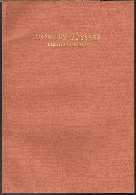 Homers Odyssee. Der zehnte Gesang. Mit zwölf Holzstichen von Karl Rössing.