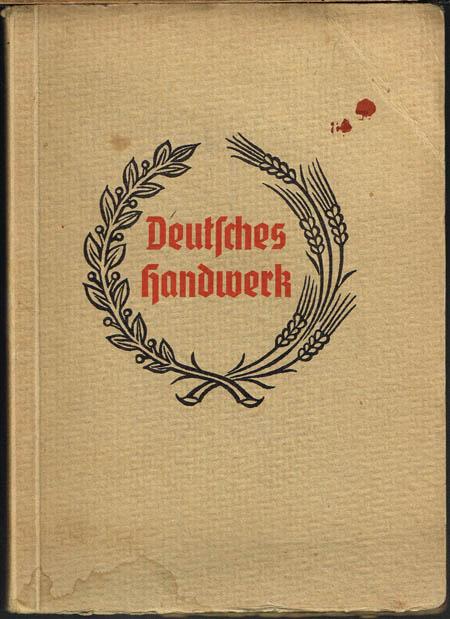 Deutsches Handwerk. Ein Kalender für das Jahr 1935. Mit 25 Handwerkerwappen nach Entwürfen von Fritz Kredel, Lisa Hampe und Berthold Wolpe.
