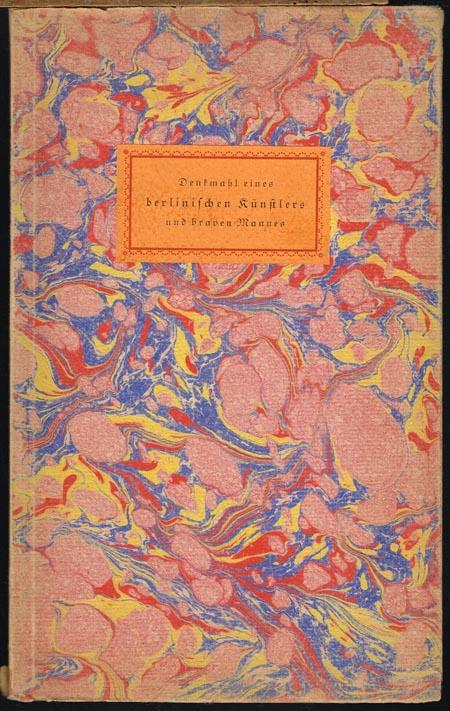 [Johann Friedrich Unger]. Denkmahl eines berlinischen Künstlers und braven Mannes von seinem Sohne. Nachwort von Flodoard Freiherr von Biedermann.