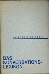 Manfred Berger: Das Konversationslexikon.