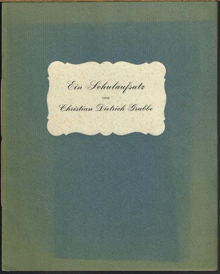 Ein Schulaufsatz von Christian Dietrich Grabbe.