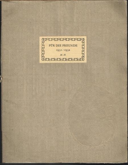 Für die Freunde 1931/1932. M. H.