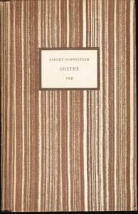 Albert Schweitzer: Goethe.