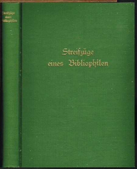 Michael Maria Rabenlechner: Streifzüge eines Bibliophilen durch die deutsche Dichtung Österreichs der letzten hundertfünfzig Jahre.