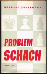Herbert Grasemann: Problemschach. Band II. 1952-1957.