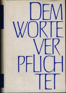 Dem Worte verpflichtet. 250 Jahre Verlag Aschendorff 1720 - 1970. Mit einer Bibliographie der Verlagswerke von 1912-1970. Im Auftrage des Verlages herausgegeben von Gottfried Hasenkamp.