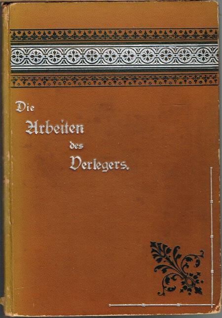 G. A. Müller: Die Arbeiten des Verlegers. Ein Handbuch der Theorie und Praxis des Verlagsbuchhandels.