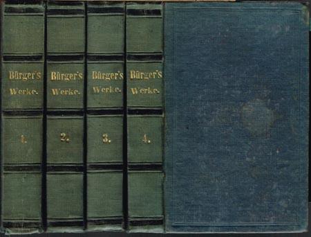 Gottfried August Bürger's sämmtliche Werke. Neue Original-Ausgabe. 4 Bände.