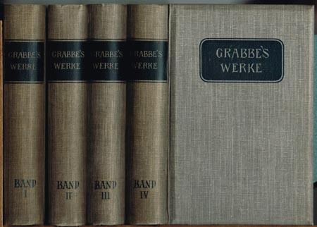 Christian Dietrich Grabbe's sämtliche Werke. In vier Bänden herausgegeben mit textkritischen Anhängen und der Biographie des Dichters von Eduard Grisebach.
