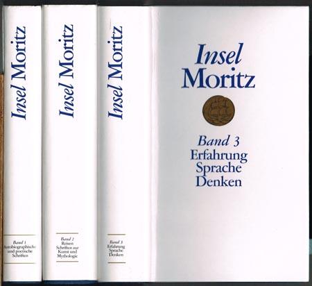 Karl Philipp Moritz. Werke. Herausgegeben von Horst Günther. 3 Bände.