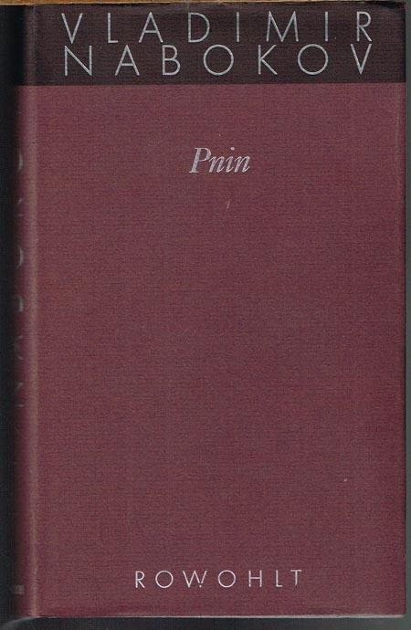 Vladimir Nabokov: Pnin. Roman. Deutsch von Dieter E. Zimmer.