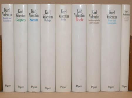 Karl Valentin. Sämtliche Werke in 8 Bänden + 1 Ergänzungsband. Herausgegeben von Helmut Bachmaier und Dieter Wöhrle.