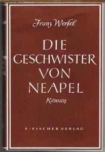 Franz Werfel: Die Geschwister von Neapel. Roman.